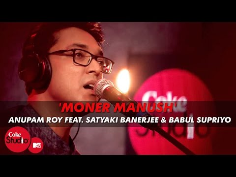 Xxx Mp4 Moner Manush Anupam Roy Feat Satyaki Banerjee Babul Supriyo Coke Studio MTV Season 4 3gp Sex