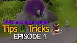 OSRS Tips & Tricks - Episode 1 (Master Oldschool Runescape)