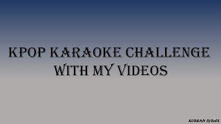 Kpop Random Karaoke Challenge - Very Easy