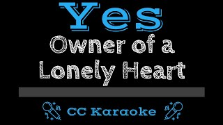 Yes   Owner of a Lonely Heart CC Karaoke Instrumental Lyrics