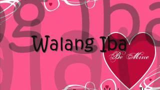 Walang Iba Lyrics by Ezra Band