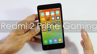 Redmi 2 Prime Gaming Review (2GB RAM 16GB Storage)