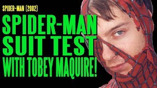 SPIDER-MAN Suit Test with Tobey Maguire BTS