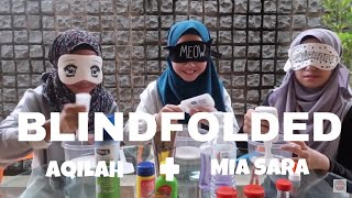 BLINDFOLDED SLIME CHALLENGE ft Mia&Aqilah