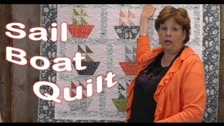 Sail Boat Quilt Tutorial Using the 10