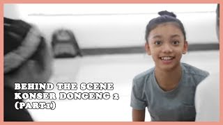 Behind The Scene Konser Dongeng 2 (part1)