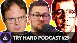 The Destruction of Dwight Schrute | Try Hard Podcast #29