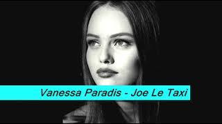 vanessa paradis - joe le taxi with lyrics