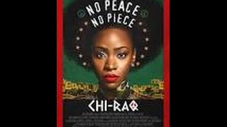 Chi Raq 2015  Nick Cannon, Teyonah Parris, Wesley Snipes
