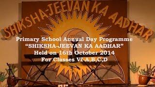 Shiksha Jeevan ka Aadhar - Primary School Annual Day Programme