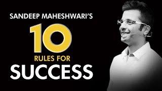 Sandeep Maheshwari's Top 10 Rules For Success I Hindi