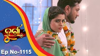 Durga | Full Ep 1115 | 5th July 2018 | Odia Serial - TarangTV