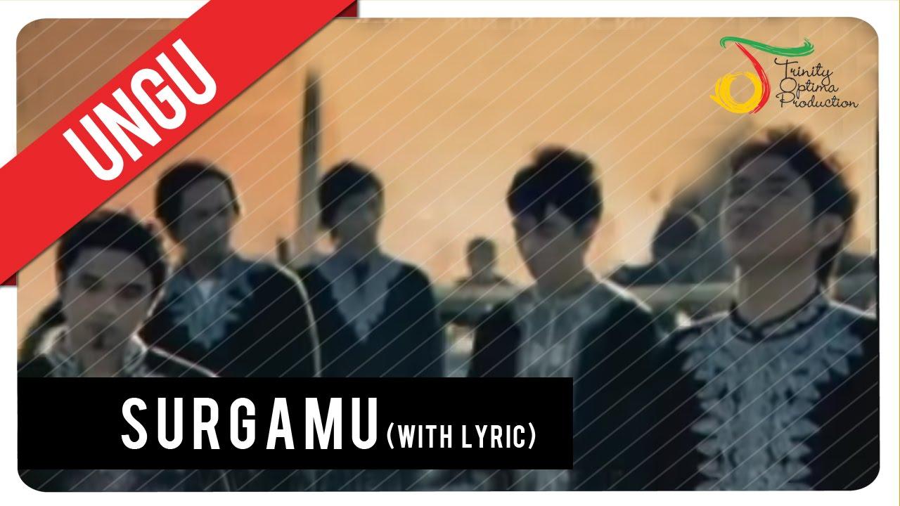 UNGU - SurgaMU (with Lyric) | Official VC Trinity