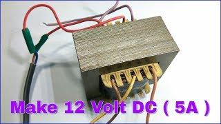 Transformer 12 Volt DC Supply ( 12 - 0 - 12 Transformer 5A )