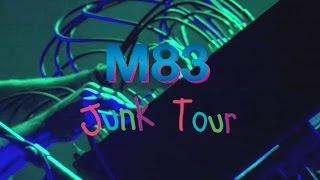 M83 Junk Tour Trailer