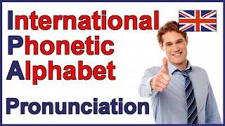 International Phonetic Alphabet (IPA) | English Pronunciation