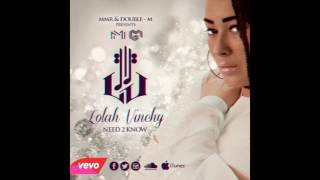 LOLAH VINCHY / NEED2KNOW FT LF