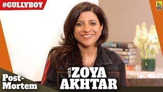 Zoya Akhtar   Gully Boy Postmortem   Anupama Chopra   Spoilers Ahead