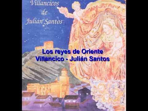 Los reyes de oriente. Julián Santos