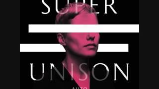 Super unison - Auto (2016) [Full Album]