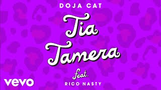 Doja Cat - Tia Tamera ft. Rico Nasty