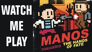 """Watch Me Play """"Manos:The Hands of Fate""""...horribly (PC)"""