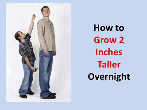 How to Grow 2 Inches Taller Overnight (Guaranteed!)