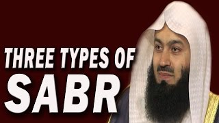 Three Types Of Sabr | Mufti Menk