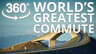 World's Greatest Commute 360 video - Atlantic Ocean Road Norway