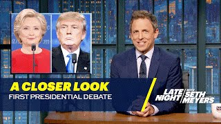 A Closer Look: First Presidential Debate