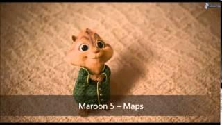 Maroon 5 -- Maps (Version Chipmunks)