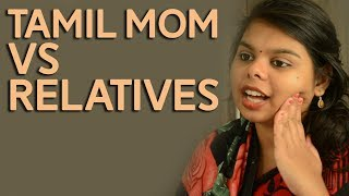 TAMIL MOM ANSWERS RELATIVES!