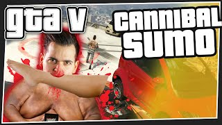Cannibal Sumo - GTA 5 Online