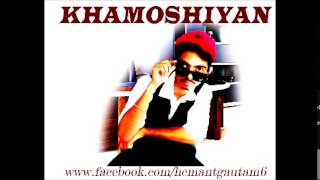 Khamoshiyan - Title Song Cover - Reprise - Hemantraj Gautam