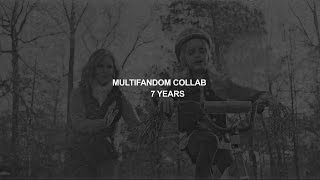 multifandom [7 years] (collab)