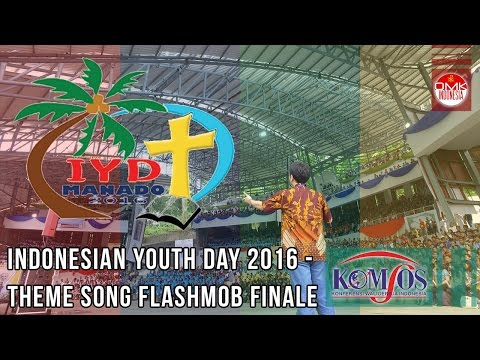 Flashmob Finale Theme Song - IYD Manado 2016