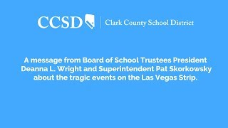 A message from CCSD about the tragic event on the Las Vegas Strip