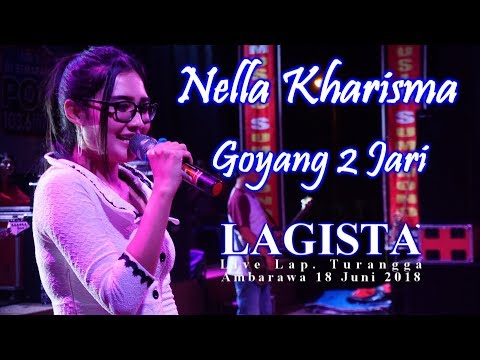 Nella Kharisma - Goyang 2 Jari Terbaru Dangdut Koplo - LAGISTA Live Ambarawa 18 Juni 2018