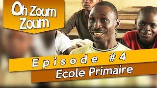 OH ZOUM ZOUM - Ecole primaire (Saison 3 Episode 4)