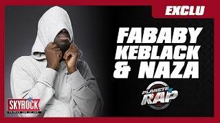 [Exclu] Fababy, Keblack & Naza