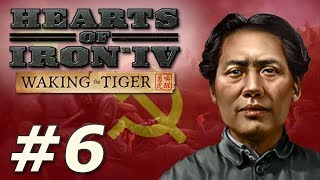 Hearts of Iron IV: Waking the Tiger   Communist China - Part 6