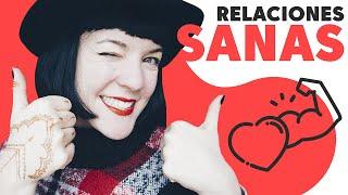 RELACIONES SANAS 💞 Cómo mejorar tu relación afectiva - Noemí Casquet
