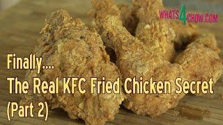 KFC Fried Chicken Secret Recipe - Original Recipe / Secret Ingredients / How to Make KFC - Part 2