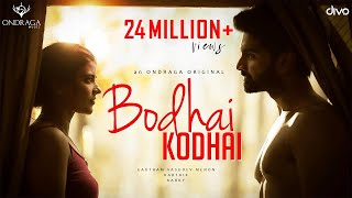 Bodhai Kodhai - Single | Gautham Vasudev Menon | Karthik | Karky | Atharvaa, Aishwarya Rajesh