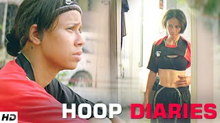 HOOP DIARIES – A Story Of Simple Girl | A Must Watch Film