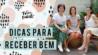 Dicas para receber bem com Suzana e Luiza Ceridono | Além da Beauté - TV Beauté | Vic Ceridono