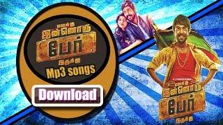 Enakku Innoru Per Irukku(2016) Tamil Movie Audio Songs download(watch video song also)