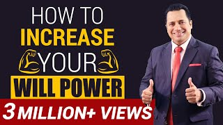 How To Increase Your Will Power   Motivational Video   Dr Vivek Bindra