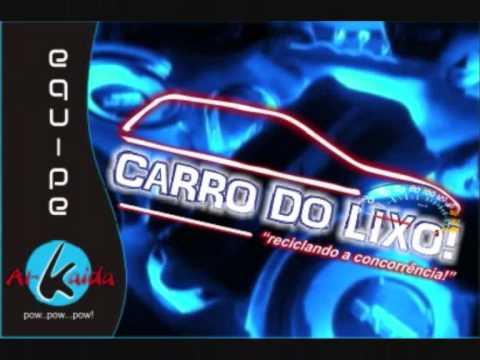 MÚSICA CARRO DO LIXO ALTO NÍVEL