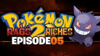 Pokémon X/Y Rags2Riches: Ep. 05 |